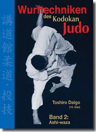 Wurftechniken des Kodokan Judo - Band 2: Ashi-waza